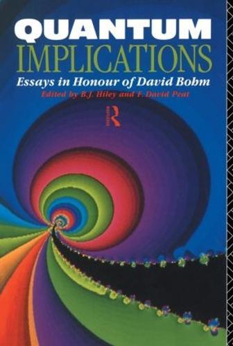 Quantum Implications: Essays in Honour of David Bohm (Paperback)