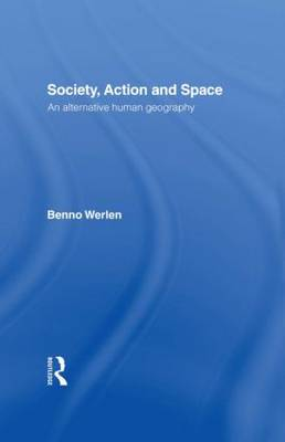 Society, Action and Space (Hardback)