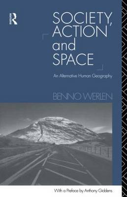 Society, Action and Space (Paperback)