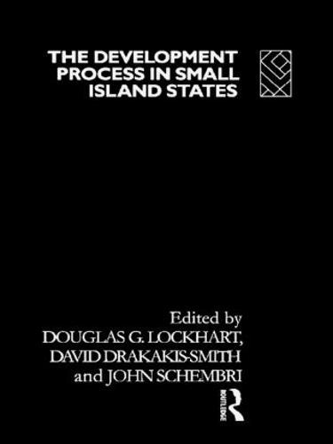 The Development Process in Small Island States (Hardback)
