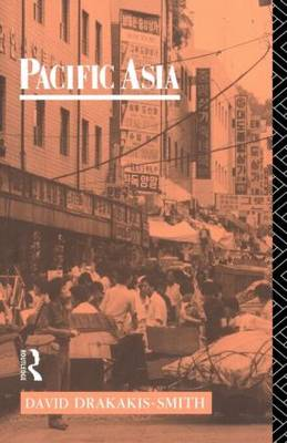 Pacific Asia - Routledge Introductions to Development (Paperback)