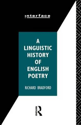 A Linguistic History of English Poetry - Interface (Paperback)