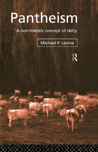 Pantheism: A Non-Theistic Concept of Deity (Hardback)