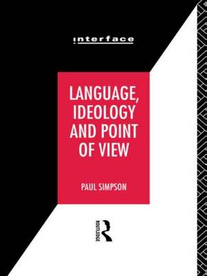 Language, Ideology and Point of View - Interface (Paperback)