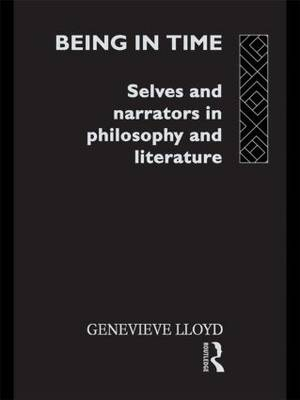 Being in Time: Selves and Narrators in Philosophy and Literature - Ideas (Paperback)