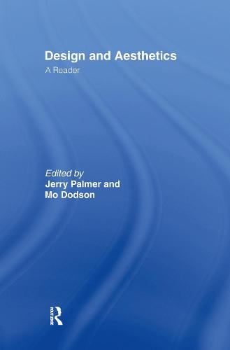 Design and Aesthetics: A Reader (Hardback)