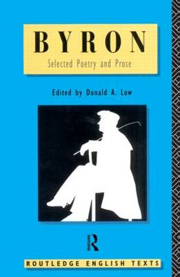 Byron: Selected Poetry and Prose - Routledge English Texts (Paperback)