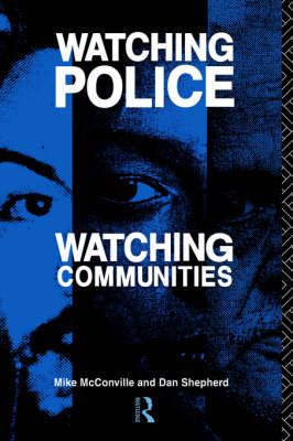 Watching Police, Watching Communities (Hardback)