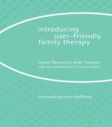 Introducing User-Friendly Family Therapy (Paperback)