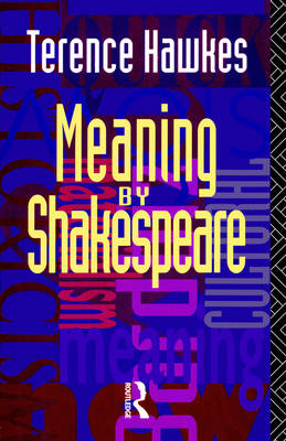 Meaning by Shakespeare (Paperback)