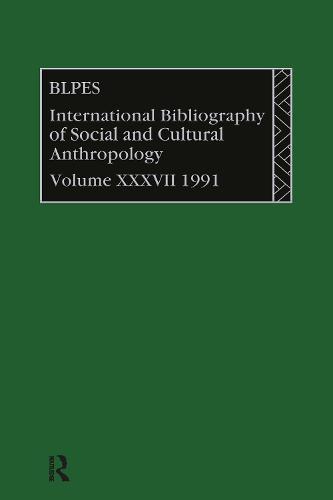 IBSS: Anthropology: 1991 Vol 37 (Hardback)