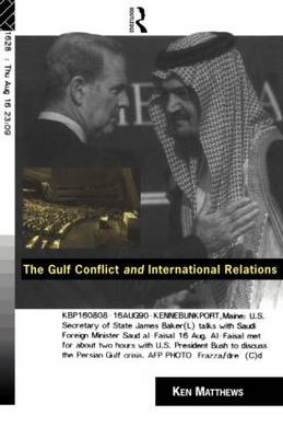 The Gulf Conflict and International Relations (Paperback)