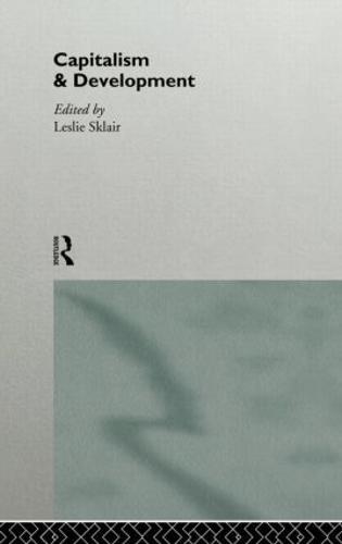 Capitalism and Development (Hardback)