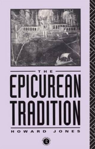 Epicurean Tradition (Paperback)