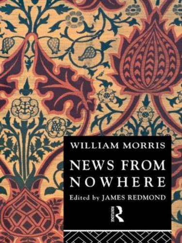 News from Nowhere - Routledge English Texts (Paperback)