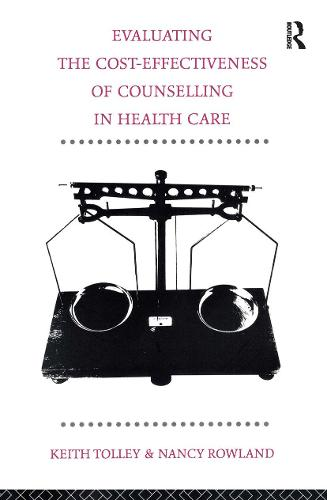 Evaluating the Cost-Effectiveness of Counselling in Health Care (Paperback)