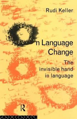 On Language: The Invisible Hand in Language (Paperback)