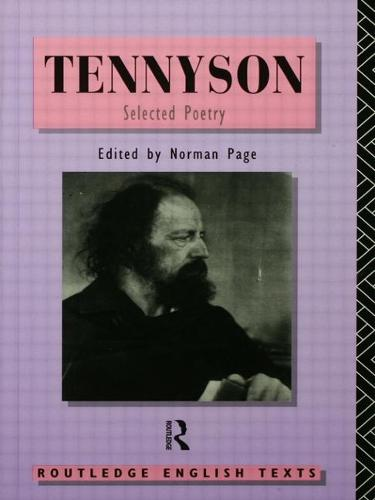 Tennyson: Selected Poetry - Routledge English Texts (Paperback)