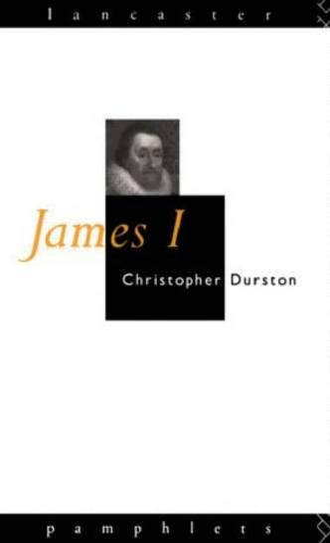 James I - Lancaster Pamphlets (Paperback)