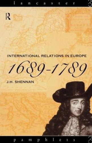 International Relations in Europe, 1689-1789 - Lancaster Pamphlets (Paperback)