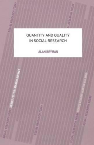 Quantity and Quality in Social Research (Paperback)