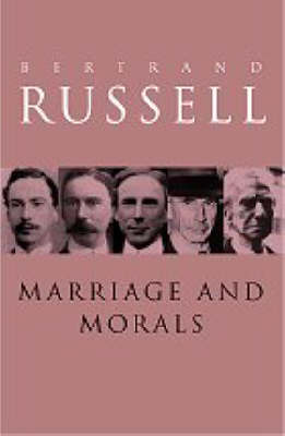 Marriage and Morals - Routledge Classics (Paperback)