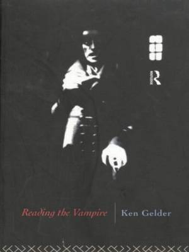 Reading the Vampire - Popular Fictions Series (Paperback)