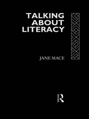 Talking About Literacy: Principles and Practice of Adult Literacy Education (Hardback)