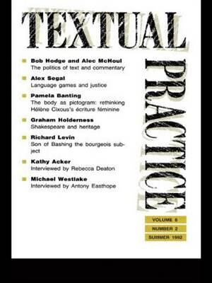 Textual Practice: Volume 6, Issue 2 (Paperback)