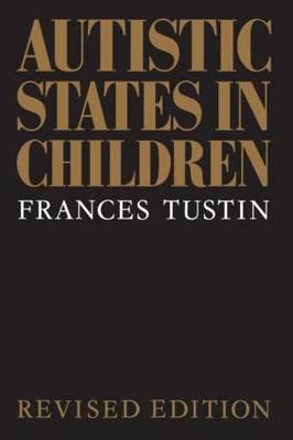 Autistic States in Children (Paperback)