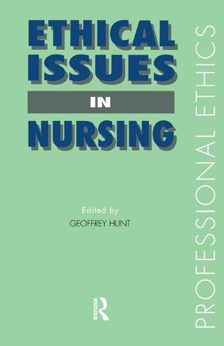 Ethical Issues in Nursing - Professional Ethics (Paperback)