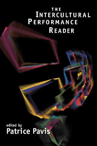 The Intercultural Performance Reader (Paperback)