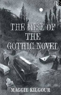 The Rise of the Gothic Novel (Paperback)