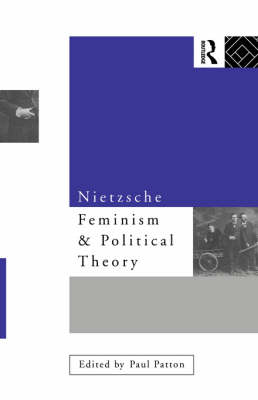 Nietzsche, Feminism and Political Theory (Paperback)