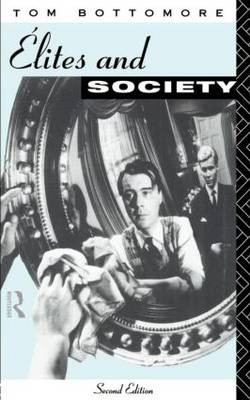 Elites and Society (Paperback)