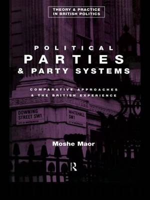 Political Parties: Comparative Approaches and the British Experience (Paperback)