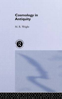 Cosmology in Antiquity - Sciences of Antiquity (Hardback)