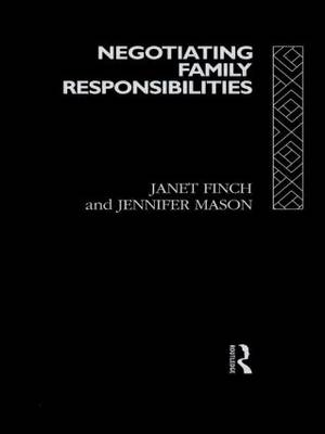 Negotiating Family Responsibilities (Paperback)