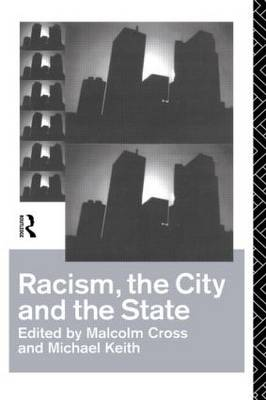 Racism, the City and the State (Paperback)