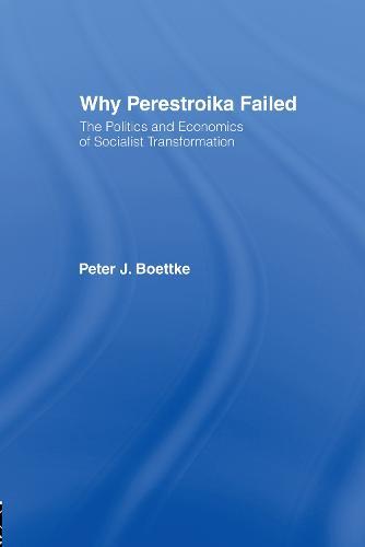 Why Perestroika Failed (Hardback)