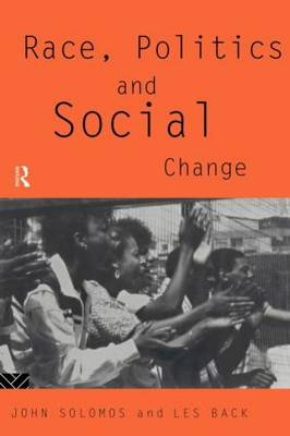 Race, Politics and Social Change (Paperback)