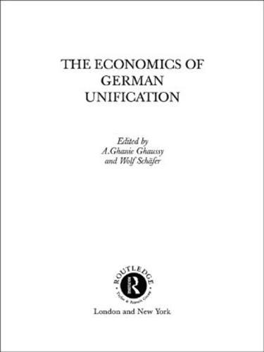 The Economics of German Unification (Hardback)