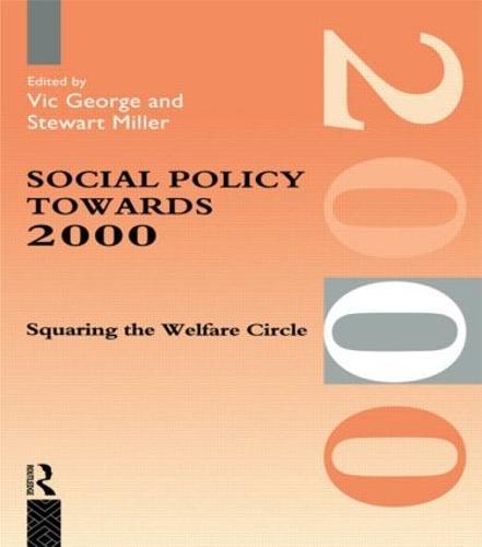 Social Policy Towards 2000: Squaring the Welfare Circle (Paperback)