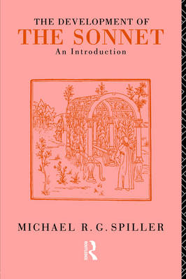 The Development of the Sonnet: An Introduction (Paperback)
