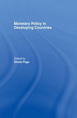 Monetary Policy in Developing Countries (Hardback)