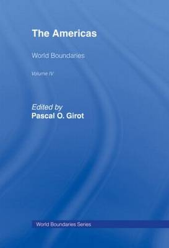The Americas: World Boundaries - World Boundaries Series v. 4 (Hardback)