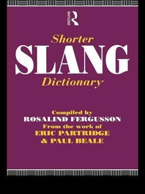 Shorter Slang Dictionary (Paperback)