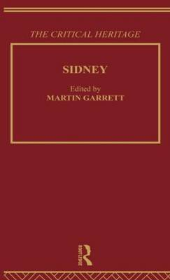 Sidney: The Critical Heritage (Hardback)