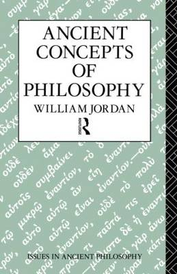 Ancient Concepts of Philosophy - Issues in Ancient Philosophy (Paperback)