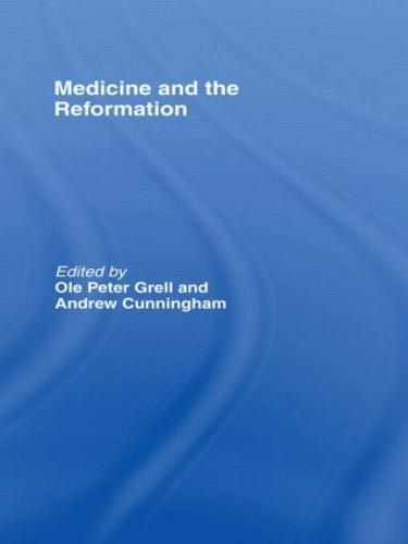 Medicine and the Reformation (Hardback)
